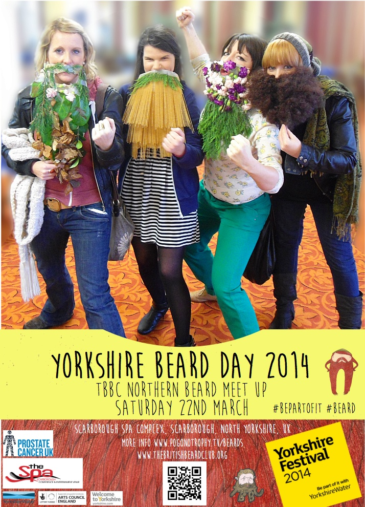 Yorkshire Beard Day 2014 - TBBC Northern Beard Meet Up Saturday 22nd March at Scarborough Spa Complex, Southbay, Scarborough poster - false beards freestyle