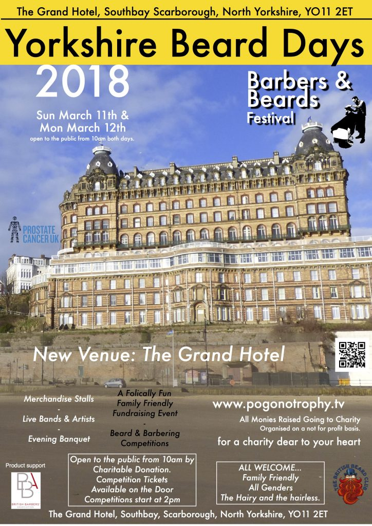 Yorkshire beard day 2018 - The Grand Hotel, Southbay, Scarborough, YO112ET Sunday March 11th, Monday March 12th - Competitor tickets, and Day wristband access all areas Tickets available on the door. Public access from 10am through Charitable donation. Competitor Registration available all day until 2pm when competitions start.